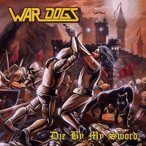 תוצאת תמונה עבור war dogs die by my sword